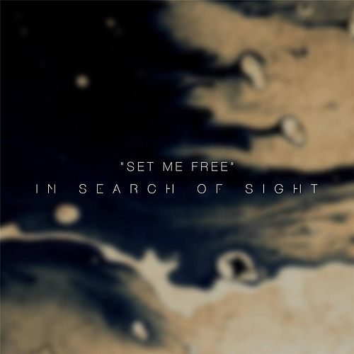 Set Me Free by In Search of Sight
