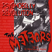 Psychobilly Revolution by The Meteors