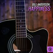Happiness by Bill Anderson