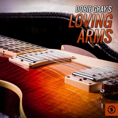 Loving Arms by Dobie Gray