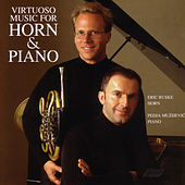 Virtuoso Music for Horn & Piano de Eric Ruske