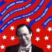 Paul Sperry Sings American Cycles & Sets by Paul Sperry