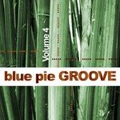 Blue Pie Groove Vol.4 von Various Artists