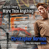 More Than Anything (Christopher Norman Remixes) by Gareth Emery