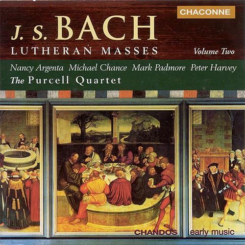 BACH: Lutheran Masses, Vol. 2 by Various Artists