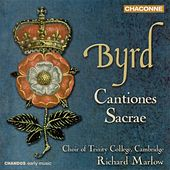 BYRD: Cantiones Sacrae, Book I and II (excerpts) by Richard Marlow