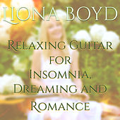 Relaxing Guitar for Insomnia, Dreaming and Romance de Liona Boyd