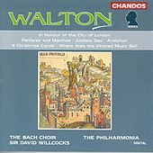 WALTON: In Honor of the City of London / Fanfares and Marches / Jubilate Deo / Antiphon by Various Artists
