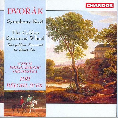DVORAK: Symphony No. 8 / The Golden Spinning Wheel by Jiri Belohlavek