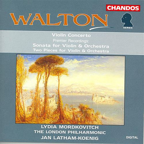 WALTON: Violin Concerto / Violin Sonata / 2 Pieces (arr. for violin and orchestra) by Lydia Mordkovitch