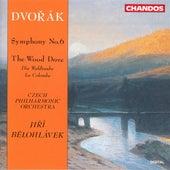 DVORAK: Symphony No. 6 / The Wild Dove by Jiri Belohlavek