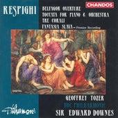 RESPIGHI: Belfagor Overture / Toccata  / 3 chorales / Fantasia slava by Various Artists