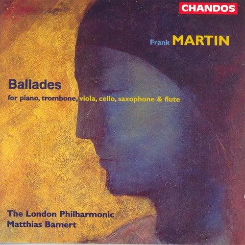 MARTIN, F.: Ballades by Various Artists