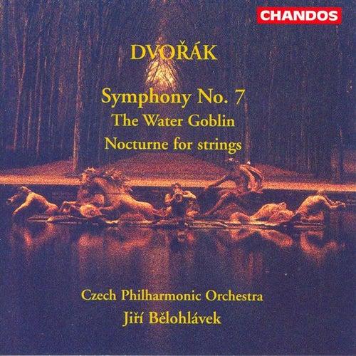 DVORAK: Symphony No. 7 / Nocturne / Vodnik (The Water Goblin) by Jiri Belohlavek