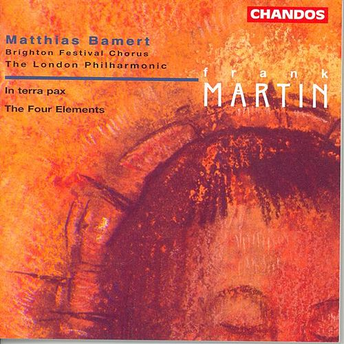 MARTIN: In terra pax / Les 4 elements by Various Artists