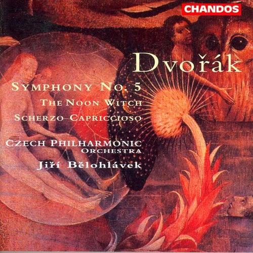 DVORAK: Symphony No. 5 / The Noon Witch / Scherzo capriccioso by Jiri Belohlavek