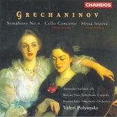 GRECHANINOV: Symphony No. 4 / Cello Concerto / Missa festiva by Various Artists