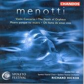 MENOTTI: Violin Concerto / Muero porque no muero / Oh llama de amor viva / Death of Orpheus by Various Artists