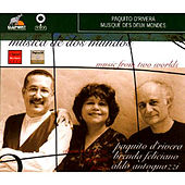 Music From Two Worlds by Paquito D'Rivera