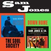 The Soul Society + Down Home (Bonus Track Version) de Sam Jones