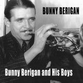 Bunny Berigan and His Boys (Bonus Track Version) by Bunny Berigan