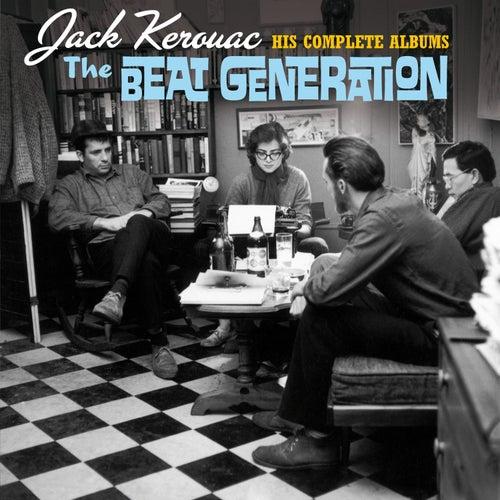 The Beat Generation: His Complete Albums (Bonus Track Version) by Jack Kerouac