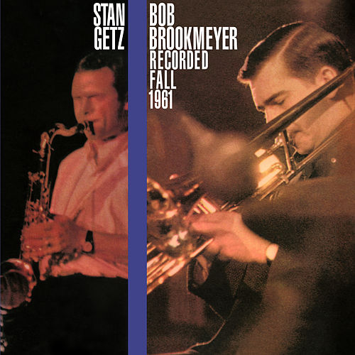 Recorded Fall 1961 (Bonus Track Version) by Bob Brookmeyer