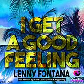 I Get a Good Feeling (The Remixes) by Lenny Fontana