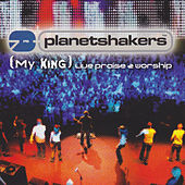 My King von Planetshakers