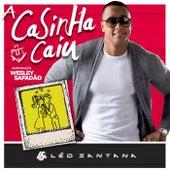 A Casinha Caiu by Léo Santana