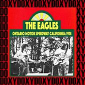 Ontario Motor Speedway, California, April 6th, 1974 (Doxy Collection, Remastered, Live on Fm Broadcasting) de Eagles