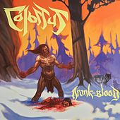 Drunk on Blood by Colossus