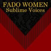 Fado Women Sublime Voices de Various Artists
