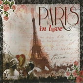 Paris in Love by Various Artists