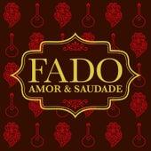 Fado Amor & Saudade de Various Artists