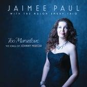 Too Marvelous de Jaimee Paul