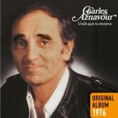 Voilà que tu reviens von Charles Aznavour