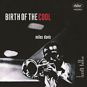 Birth Of The Cool von Miles Davis