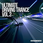 Ultimate Driving Trance, Vol. 2 - EP von Various Artists