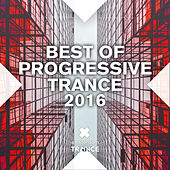 Best of Progressive Trance 2016 - EP by Various Artists