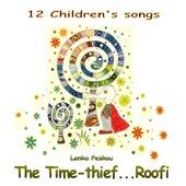 The Time-Thief... Roofi by Lenka Peskou
