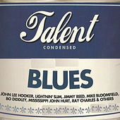 Blues Talent Condensed von Various Artists