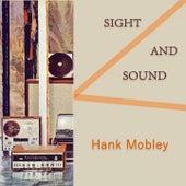Sight And Sound von Hank Mobley