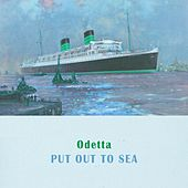 Put Out To Sea by Odetta