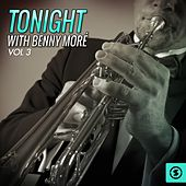 Tonight With Benny Moré, Vol. 3 de Beny More