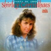 Porta de Amor by Shirley Carvalhaes