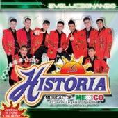 Evolucionando by La Historia Musical De Mexico
