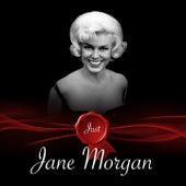 Just - Jane Morgan von Jane Morgan