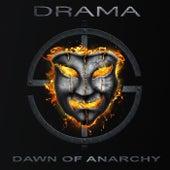 Dawn of Anarchy de Drama