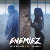 Enemiez by Keke Palmer